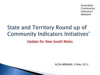 State and Territory Round up of Community Indicators Initiatives'