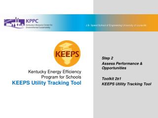 Kentucky Energy Efficiency  Program for Schools KEEPS Utility Tracking Tool