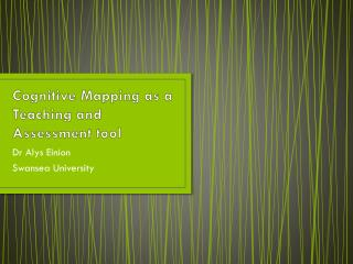 Cognitive Mapping as a Teaching and Assessment tool