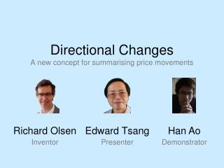 Directional Changes A new concept for summarising price movements
