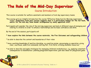 The Role of the Mid-Day Supervisor