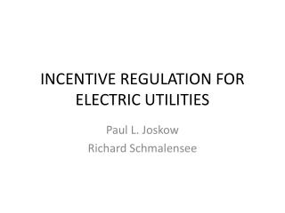 INCENTIVE REGULATION FOR ELECTRIC UTILITIES
