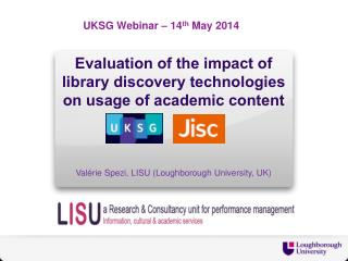 Evaluation of the impact of library  d iscovery technologies on usage of academic content