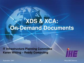 XDS & XCA:  On-Demand Documents
