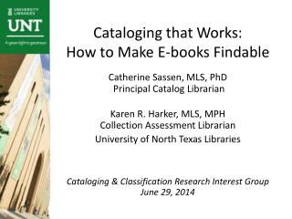 Cataloging that Works:  How to Make E-books Findable