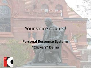 Your voice counts!