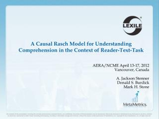 A Causal Rasch Model for Understanding Comprehension in the Context of Reader-Text-Task