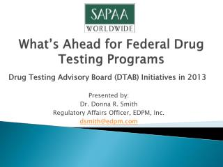 What's Ahead for Federal Drug Testing Programs