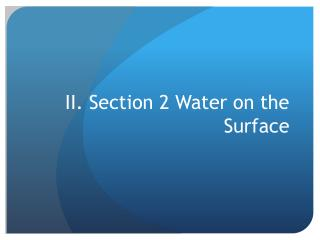 II. Section 2 Water on the Surface