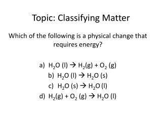 Topic: Classifying Matter