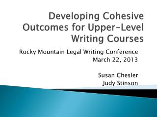 Developing Cohesive Outcomes for Upper-Level Writing Courses