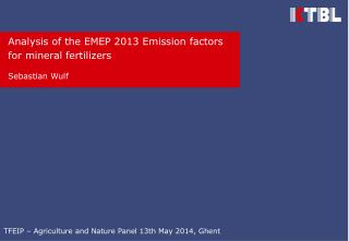 Analysis  of the  EMEP 2013 Emission  factors for mineral fertilizers