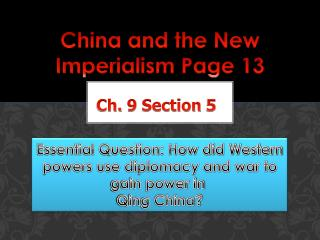 China and the New  Imperialism Page 13