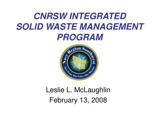 CNRSW INTEGRATED  SOLID WASTE MANAGEMENT PROGRAM