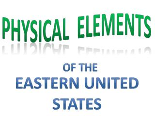 Physical  elements