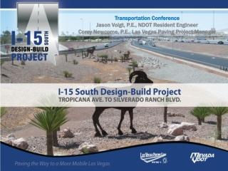 Transportation Conference Jason Voigt, P.E., NDOT Resident Engineer