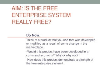 AIM: Is the free enterprise system really free?