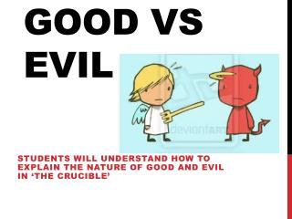 the crucible good vs evil essay