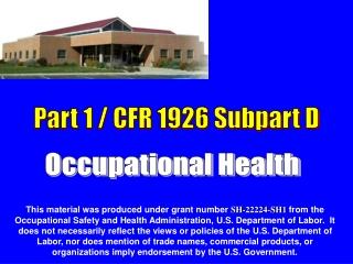 Part 1 / CFR 1926 Subpart D