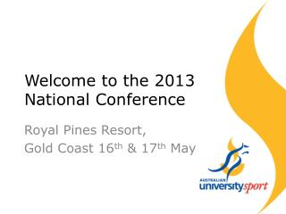 Welcome to the 2013 National Conference