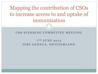 Mapping the contribution of CSOs to increase access to and uptake of immunization
