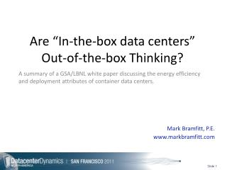 "Are ""In-the-box data centers"" Out-of-the-box Thinking?"