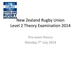 New Zealand Rugby Union Level 2 Theory Examination 2014