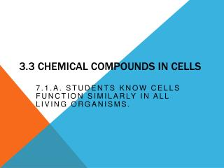 3.3  Chemical Compounds in Cells