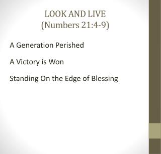 LOOK AND LIVE  (Numbers 21:4-9)