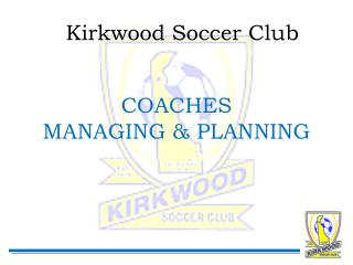 COACHES MANAGING & PLANNING