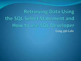 Retrieving Data Using  the SQL Select Statement and How to use SQL Developer