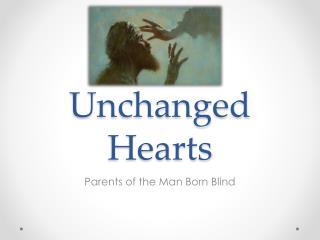 Unchanged Hearts
