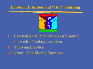 "Emotion, Intuition and ""Hot"" Thinking"