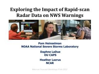 Pam  Heinselman NOAA National Severe Storms Laboratory