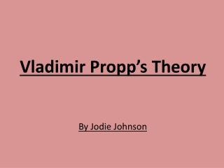 Vladimir Propp's Theory