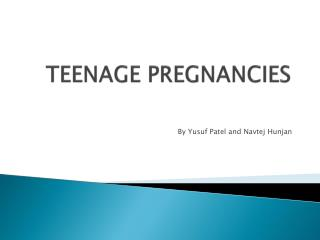 TEENAGE PREGNANCIES