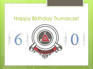 Happy Birthday Trumacar!