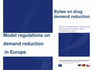 Model regulations on demand reduction  in Europe