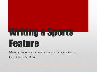 Writing a Sports Feature
