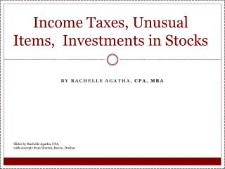 Income  Taxes, Unusual  Items,  Investments in Stocks