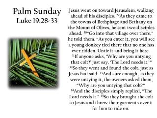 Palm Sunday  Luke 19:28-33