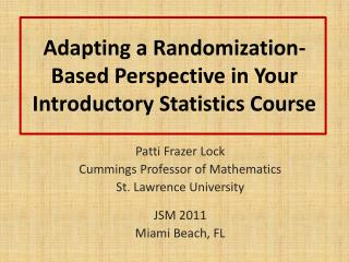 Adapting a Randomization-Based Perspective in Your Introductory Statistics Course