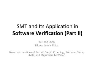 SMT and Its Application in  Software Verification (Part II)