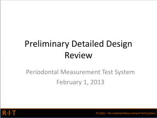 Preliminary Detailed Design Review
