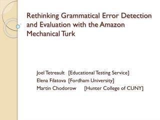 Rethinking Grammatical Error Detection and Evaluation with the Amazon Mechanical Turk