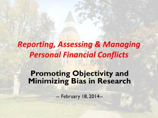 Reporting, Assessing & Managing Personal Financial Conflicts