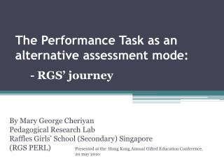 The Performance Task as an alternative assessment mode: