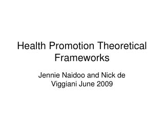 Health Promotion Theoretical Frameworks