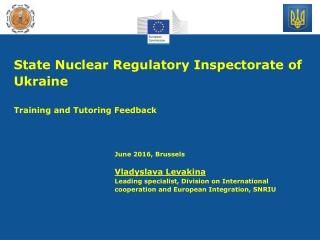 State Nuclear Regulatory Inspectorate of Ukraine Training and Tutoring Feedback