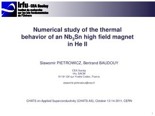 Numerical study of the thermal behavior of  an Nb 3 Sn  high field magnet in He II